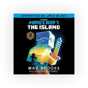 Free audiobook, Minecraft: The Island by Max Brooks, narrated by Jack Black