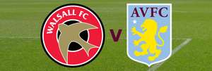 Watch Walsall play Aston Villa free tonight
