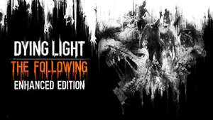 Dying Light: The Following Enhanced Edition - £10.57 @ GMG