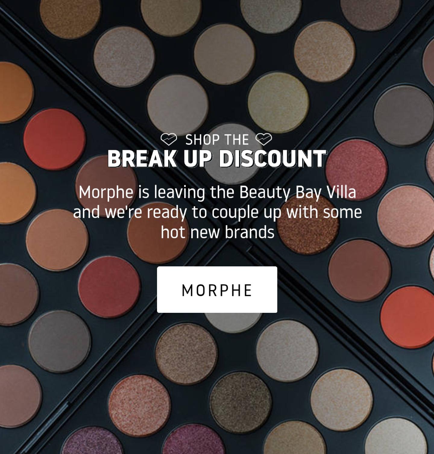 Beauty Bay - Morphe Break-Up sale!
