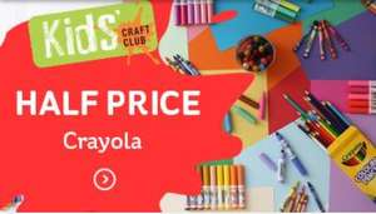 All Crayola Items HALF PRICE at Hobbycraft