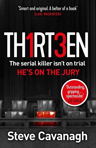 Steve Cavanagh - Thirteen - 99p Kindle edition