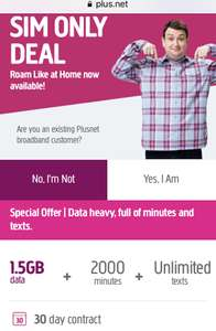 Plusnet 30day sim 2000 mins, unlimited texts, 1.5GB £6