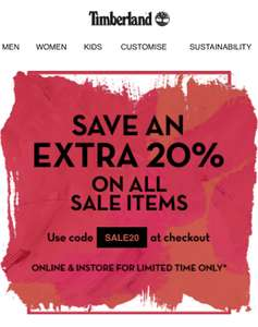 Timberland an extra 20% off on all sale items.