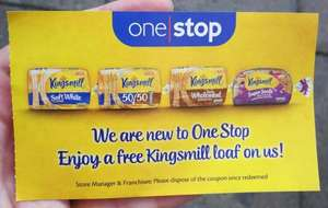 Voucher for Free Loaf of Kingsmill Bread with purchase at One stop