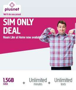 Unlimited calls & txts. 1.5gb data only £5pm @ Plusnet