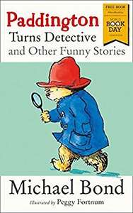 Paddington Turns Detective and Other Funny Stories: World Book Day 2018 £1 Prime / £3.99 Non Prime @ amazon