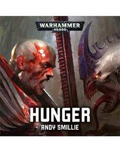Hunger: Warhammer 40,000 audiobook by Andy Smillie, £1.95 itunes