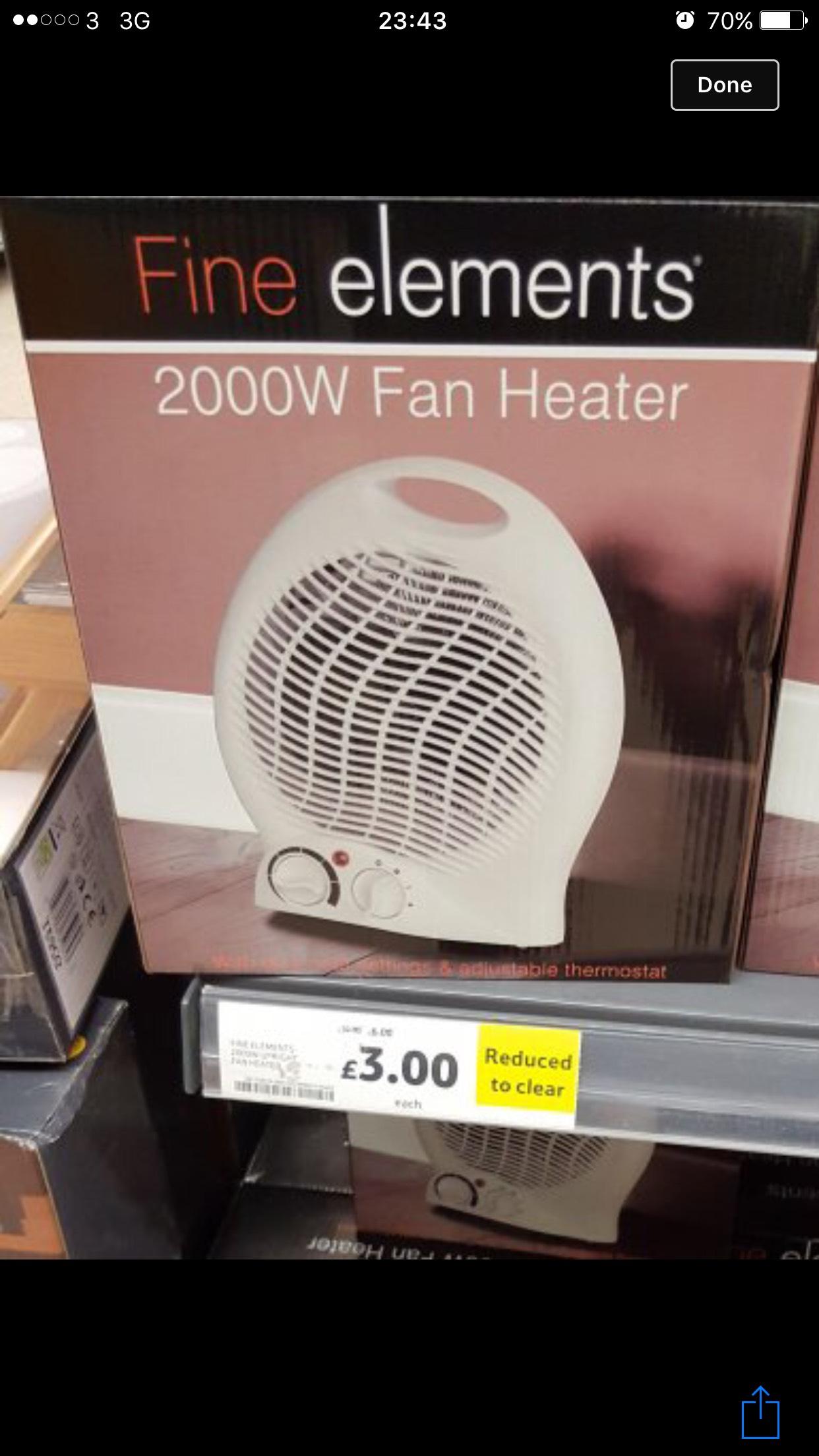 2000 Watts Fan / Fan Heater was £15 now £3 at Tesco