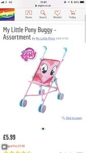 My little pony buggy assortment at Argos for £5.99