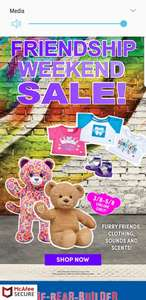 Build a bear friendship sale 2 for £22, clothing & saying from £1. Also £10 Gift card for £5 with a £20 spend (+£3.99 Del)