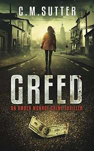 Greed: An Amber Monroe Crime Thriller Book 1 - Free mystery on kindle