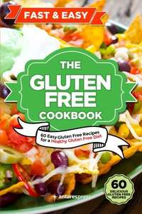 Gluten Free Cookbook by Antares Press - Free Download @ Amazon (Kindle Edition)