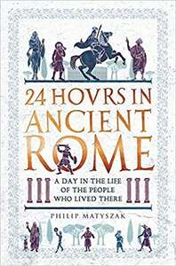 24 hours in Ancient Rome - Audiobook - £1.99 @ Audible