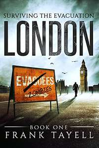 Surviving The Evacuation, Book 1: London Kindle Edition  Free