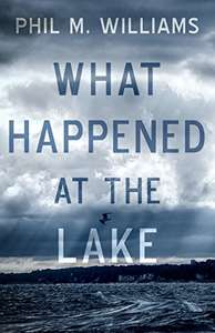 What Happened at the Lake Free Kindle Edition