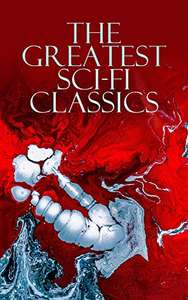 Jules Verne H.G. Wells Etc - The Greatest Sci-Fi Classics: Kindle Edition - Free Download @ Amazon