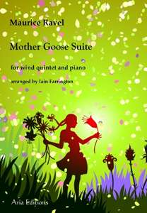 Maurice Ravel: Mother Goose Suite  for Wind Quintet and Piano - Free Download @  Iain farrington.com