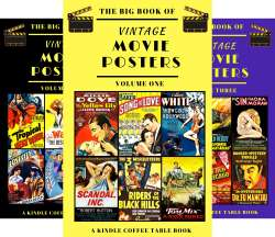 The Big Book of Vintage Movie Posters ( 3 Books In Total) Kindle Editions - Free Download @ Amazon