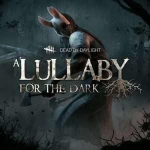 Dead by Daylight: The Lullaby for the Dark Chapter Is Free In The Playstation Store