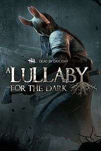 (Xbox & Steam) Free : Dead by Daylight: The Chapter Lullaby for the Dark
