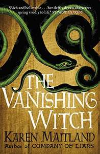 The Vanishing Witch: A dark historical tale of witchcraft and rebellion by Karen Maitland 99p on Kindle @ Amazon