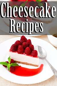 Cheesecake Recipes - Kindle - Free @ Amazon