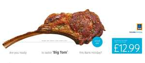 Tomahawk steaks back for the bank holiday - £12.99 per kg average weight 1.3kg @ Aldi