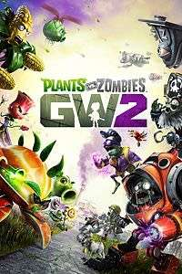 [Xbox One] Plants vs Zombies Garden Warfare 2 Free Weekend 17th - 19th August