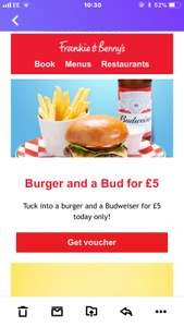 Burger & bottle of budweiser £5 at Frankie and bennys today only (voucher on website)
