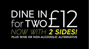 Dine in for 2 for £12 choose 1 main 2 sides 1 dessert & bottle of wine  or non-alcoholic options info  in op@ M&S