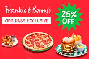 Frankie and Bennys 25% off food bill 7 days a week exclusive for Kids Pass members