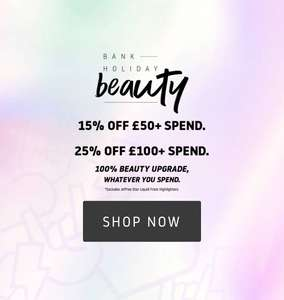 Beauty Bay bank holiday sale - 15% off £50 spend, 25% off £100 spend