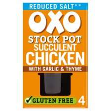 Oxo Stock Pot 4 x 20g Chicken with garlic & thyme, Reduced salt chicken with garlic & thyme or reduced salt beef with onion & rosemary. Half Price Only 72p @ Tesco