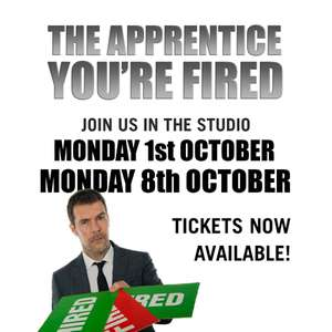 Free tickets to see The Apprentice You're Fired filming with Rhod Gilbert on 1st & 8th October at Elstree studios