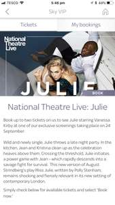 Sky vip free tickets for Julie