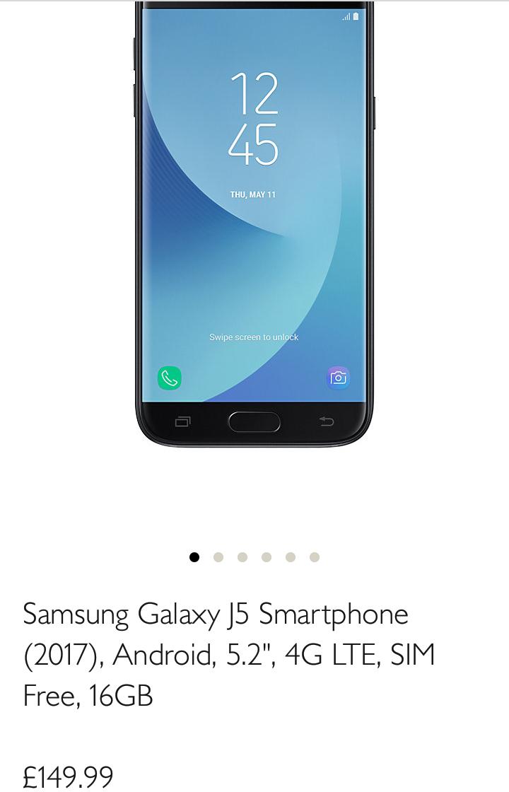 Samsung J5 Sim free phone £149.99, 2 year guarantee John Lewis & Partners