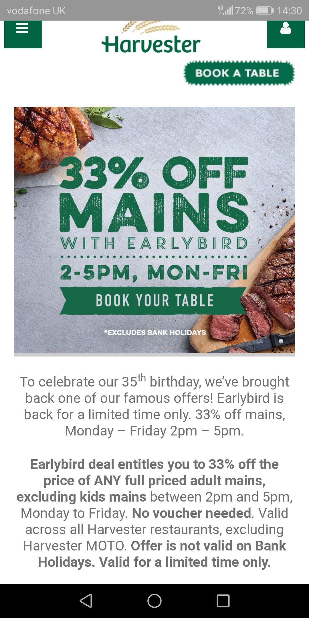 Harvester pub 33% off adult mains Mon - Fri 2pm-5pm
