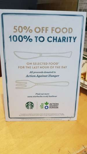 50% off food in last hour of the day and 100% goes to charity at Starbucks