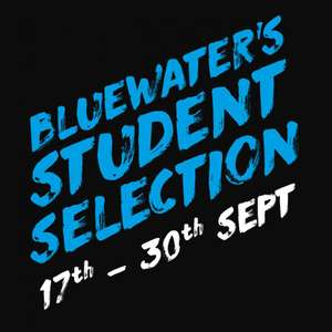 Bluewater Student Discounts 17-th - 30th September