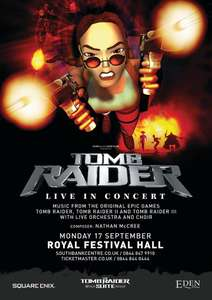 The Tomb Raider Suite LIVE 17th September London £20 @ ticketmaster (+£2.50 Fees)