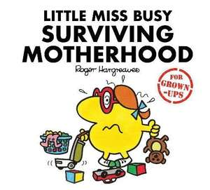 Little Miss Busy Surviving Motherhood (Mr. Men for Grown-ups) £2.99 plus 10% extra off with Prime Student (£4.98 non Prime)