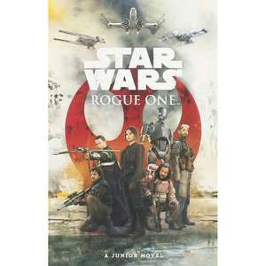 Star Wars: Rogue One - Junior Novel just £1.00 (free click and collect) @ The Works