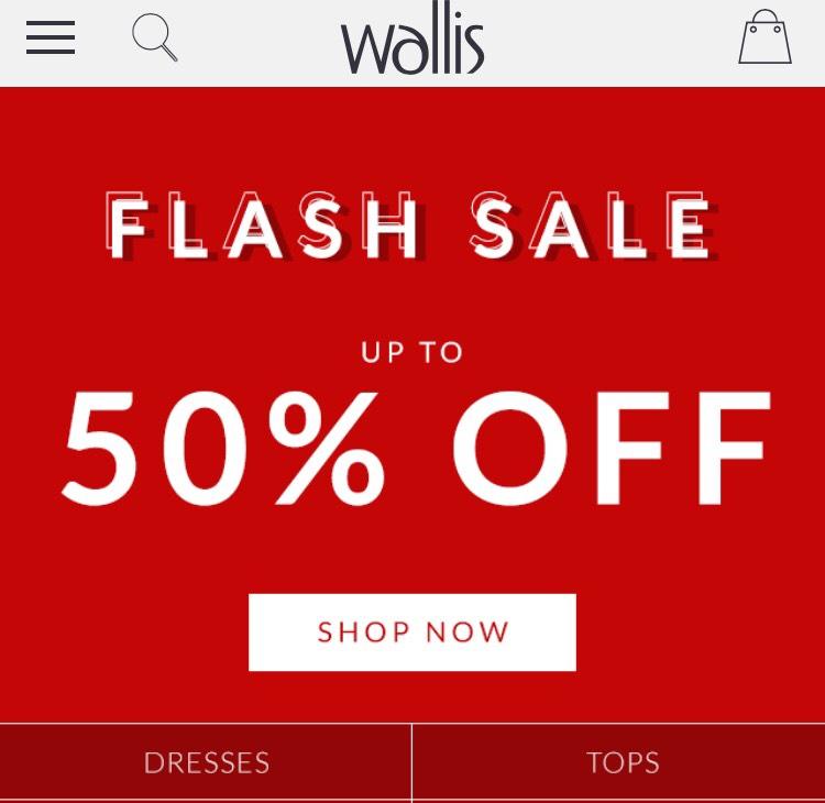 Wallis upto 50% off online
