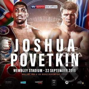 Anthony Joshua vs Alexander Povetkin Live at Wembley - 22/09 - £40 via Stubhub