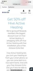 Hive heating free install free amazon echo dot £124.50 at British Gas rewards **NO REFERRAL CODES OR OFFERS**