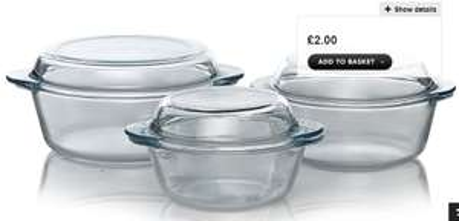 3 Piece Hardwearing Glass Casserole Set - Dishwasher Friendly & Oven Safe to 230°C £2 @ Asda George Clearance (Free C&C)