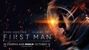 First Man - Free Cinema Tickets - Monday 8th October at 6:30pm