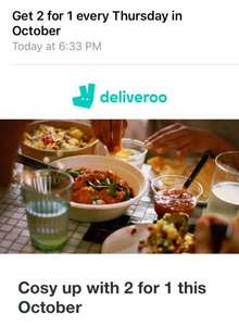 DELIVEROO - Get 2 for 1 every Thursday in October
