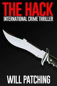 The Hack: International Crime Thriller----(Hunter/O'Sullivan Adventure Book 1)    Free Kindle Edition